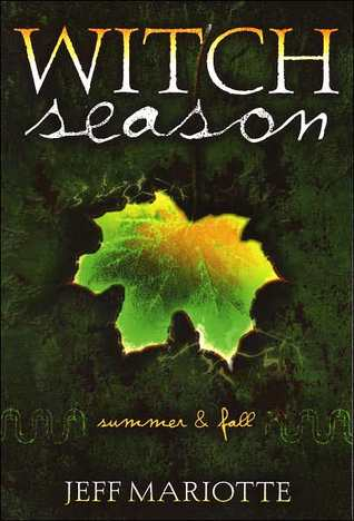 Witch Season: Summer & Fall by Jeff Mariotte
