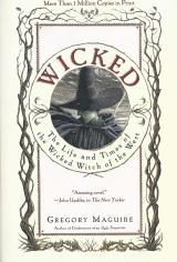 Book Review:  Wicked – The Life and Times of the Wicked Witch of the West