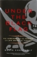 Under the Black Flag: The Romance and the Reality of Life Among the Pirates by David Cordingly