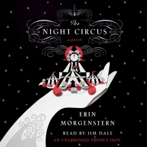 The Night Circus by Erin Morgenstern (Audiobook)
